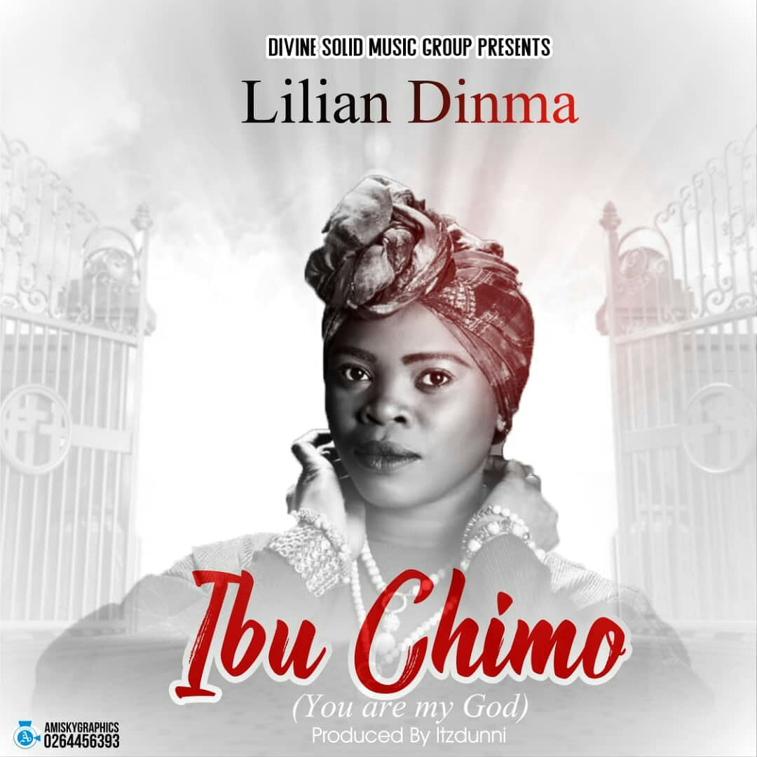 DOWNLOAD Music: Lilian Dinma - Ibu Chimo