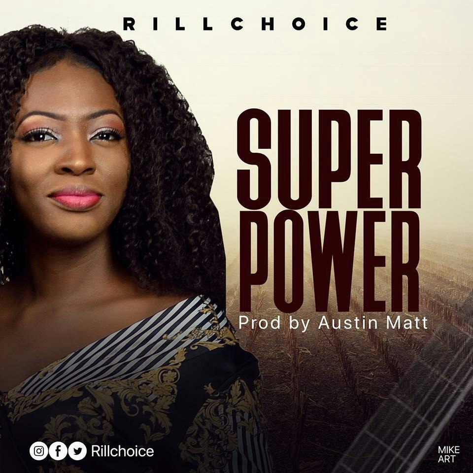 DOWNLOAD Music: Rillchoice - Super Power