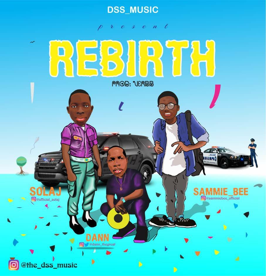 DOWNLOAD Music: DSS Music – Rebirth