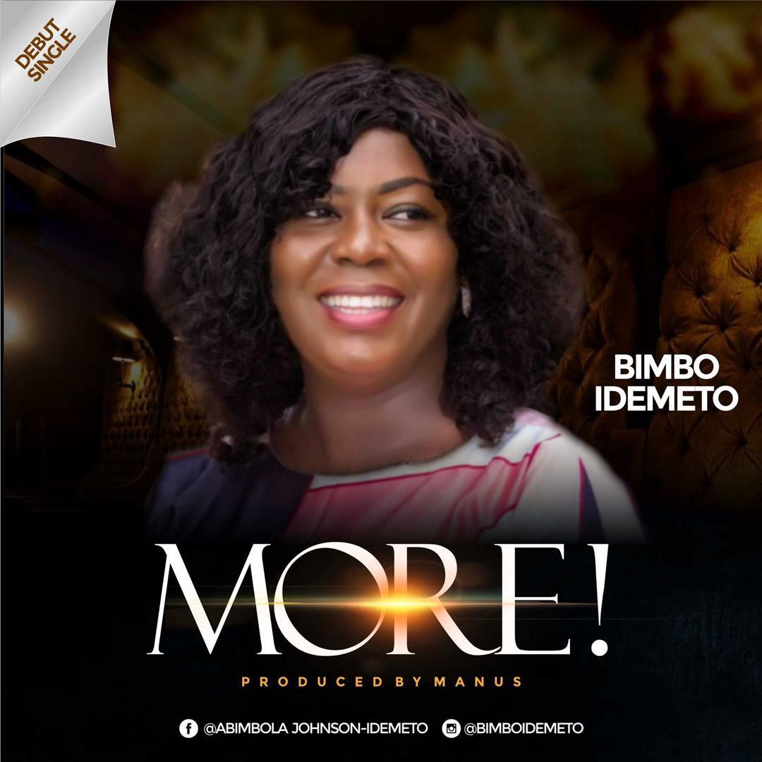 DOWNLOAD Music: Bimbo Idemeto – More