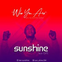 DOWNLOAD Music:  Sunshine - Who You Are (ft. Gift)