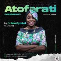 DOWLOAD Music: Dr. Sola Cymbal - Atofarati (Dependable)