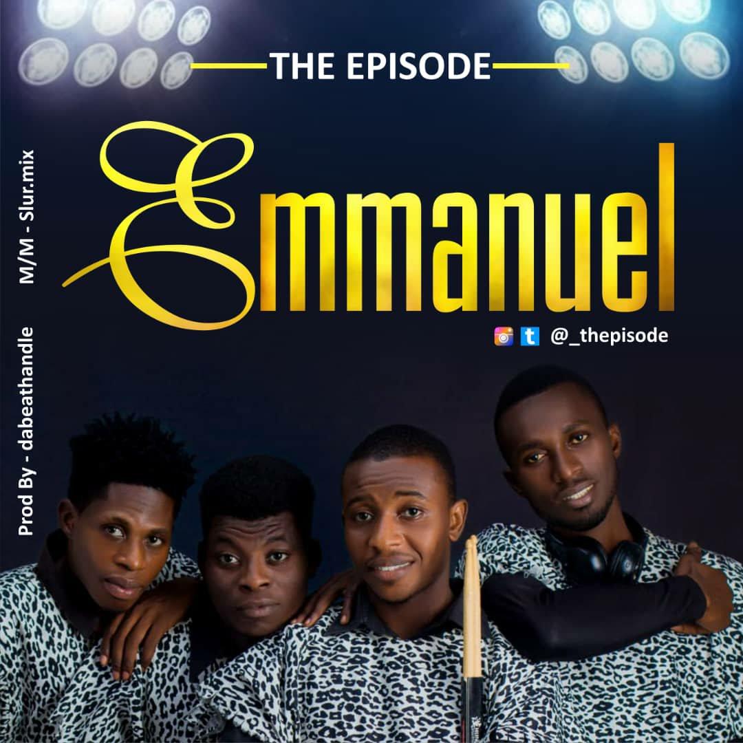 DOWNLOAD Music: The Episode – Emmanuel