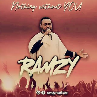DOWNLOAD Music: Ramzy – Nothing without You