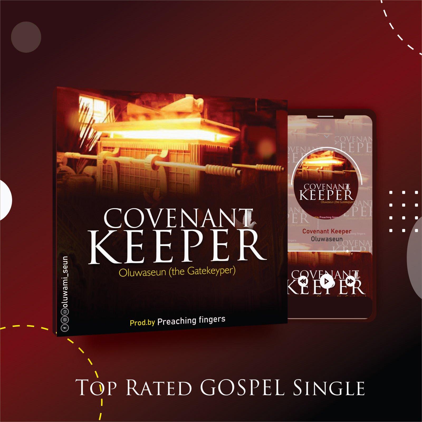DOWNLOAD Music: Oluwaseun & The Gatekeypers – Covenant Keeper