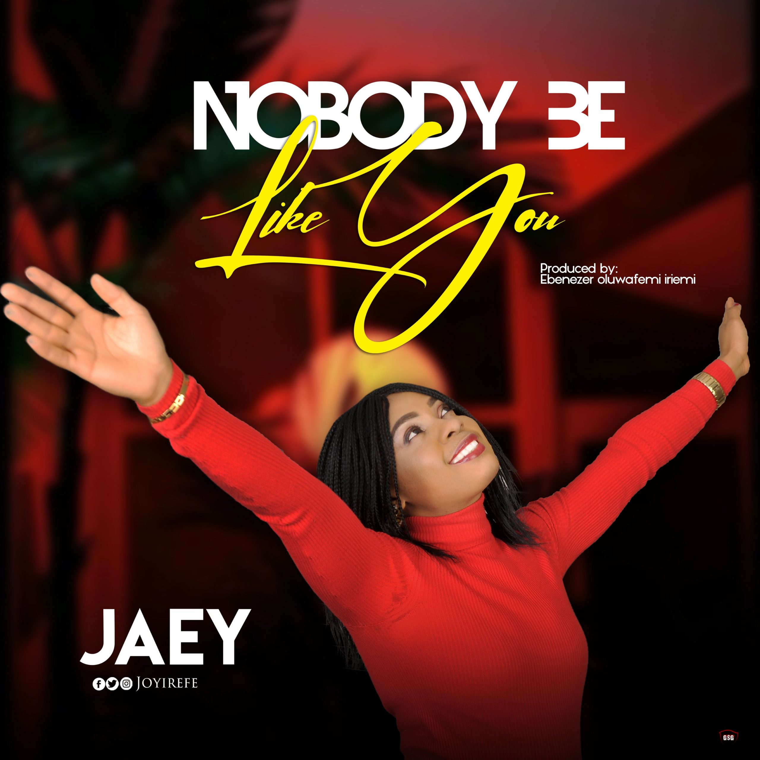 DOWNLOAD Music: Jaey – Nobody Be Like You