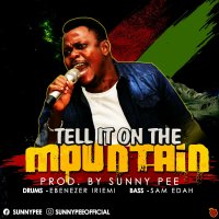 DOWNLOAD Music: Sunny Pee - Tell It On The Mountain