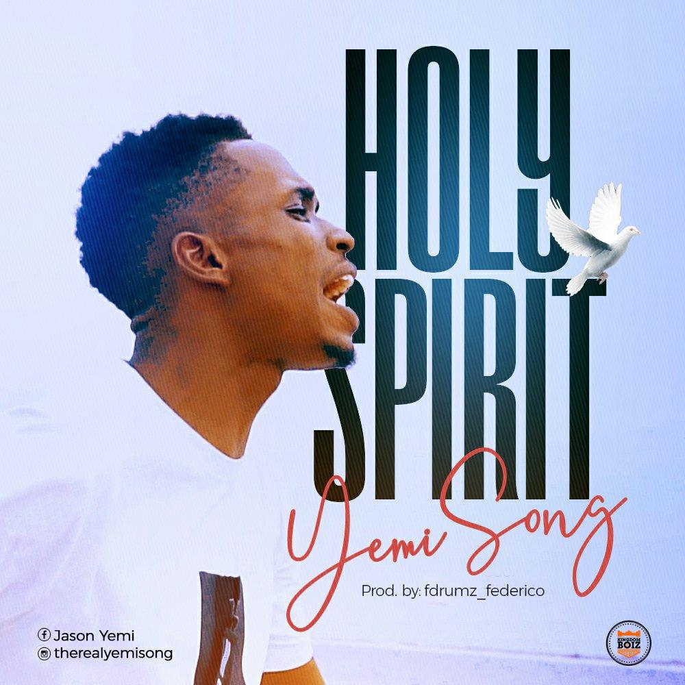 DOWNLOAD Music: Yemi Song – Holy Spirit