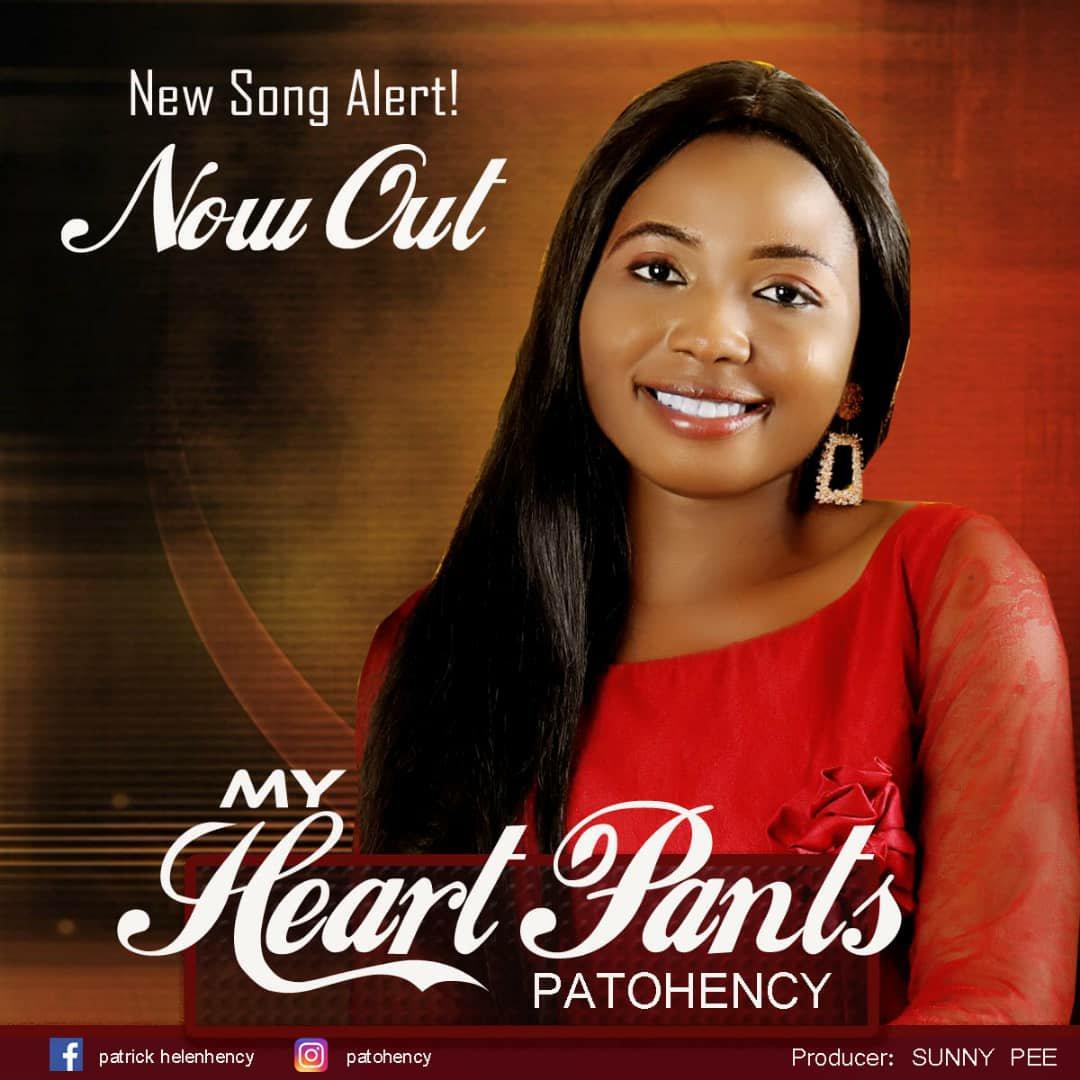 DOWNLOAD Music: Patohency – My Heart Pants