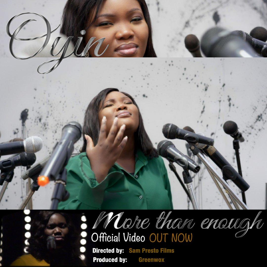MUSIC Video + Audio: Oyin – More than Enough