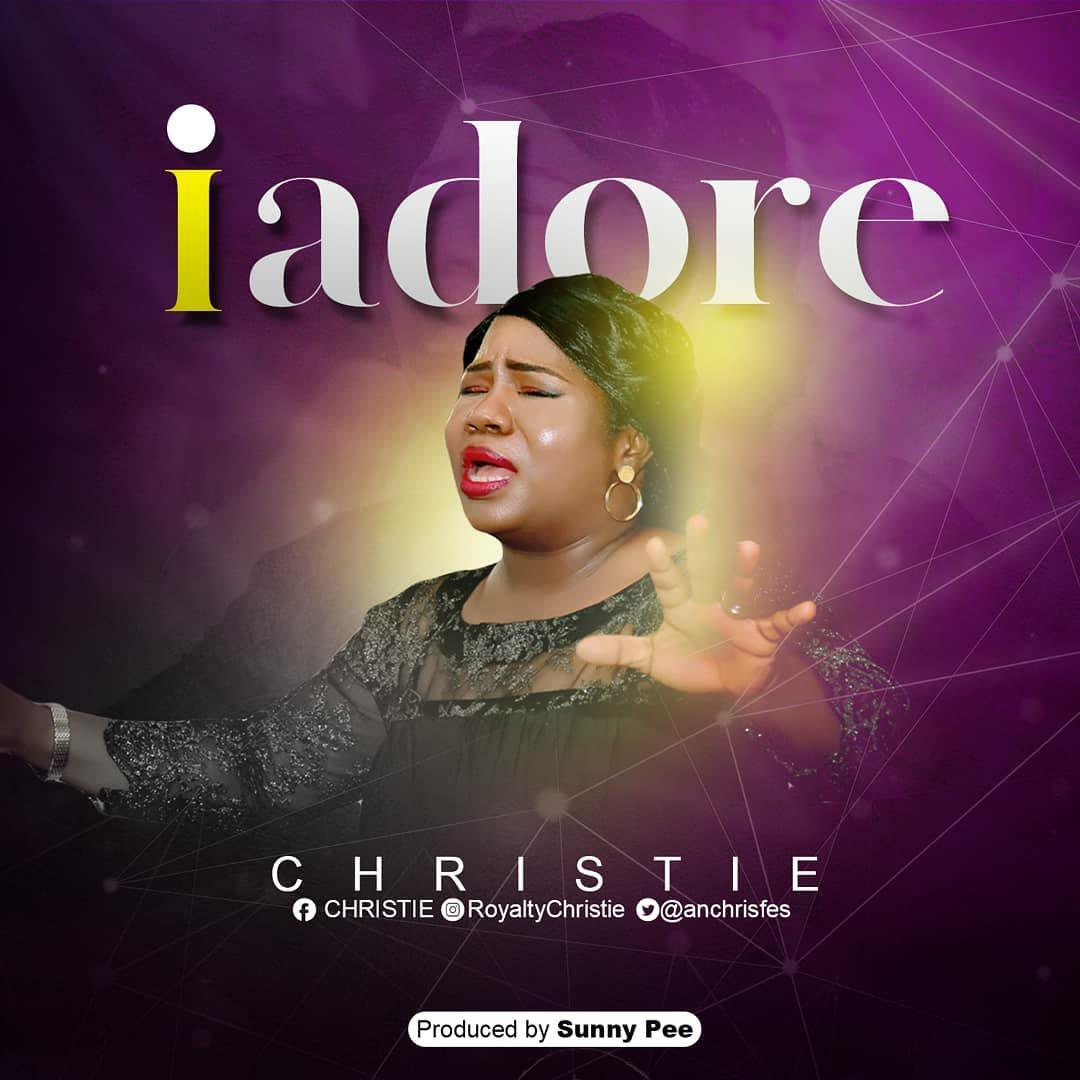 DOWNLOAD Music: Christie – I Adore