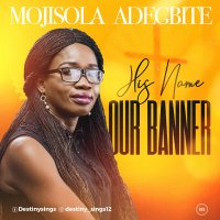 Music: Mojisola Adegbite - His Name Our Banner