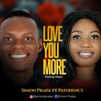 DOWNLOAD Music: Simon Praise - Love You More (ft. Patohency)