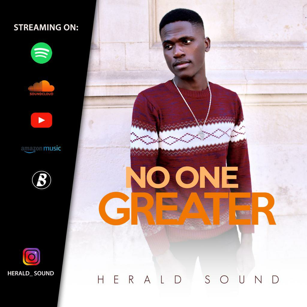 DOWNLOAD Music: Herald Sound – No One Greater