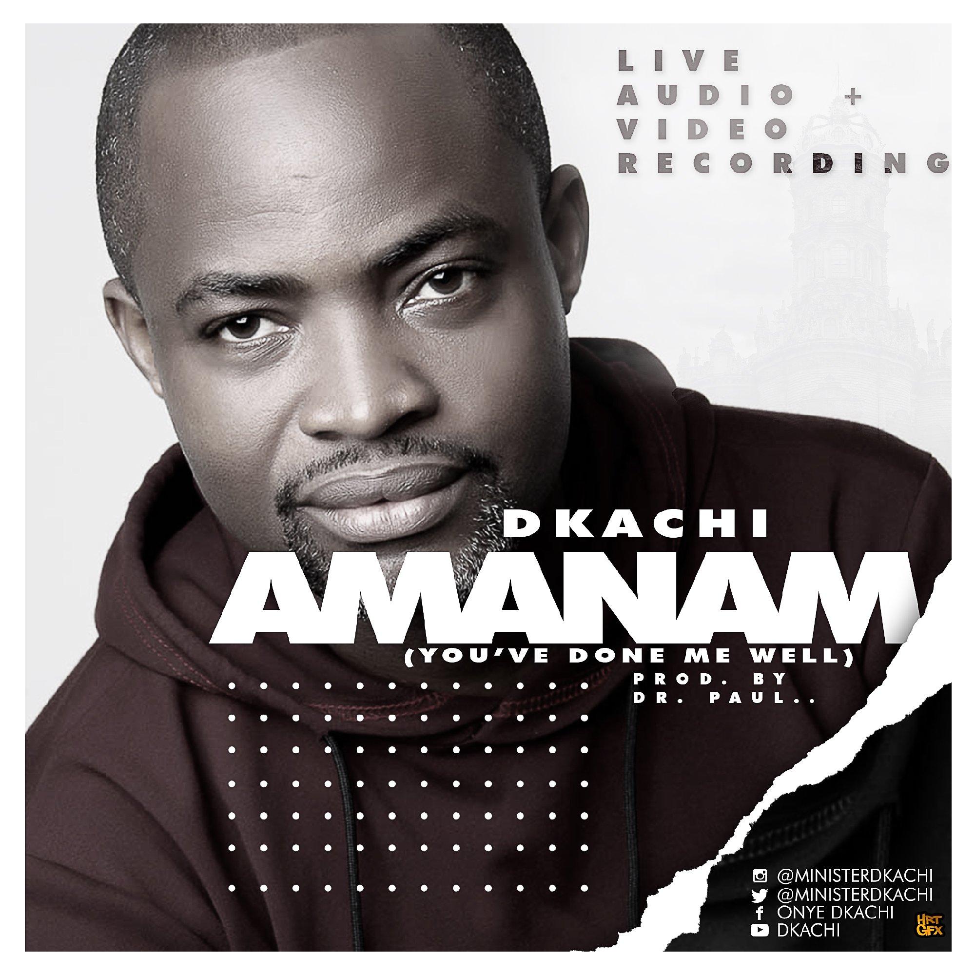 DOWNLOAD Music: Dkachi – Amanam