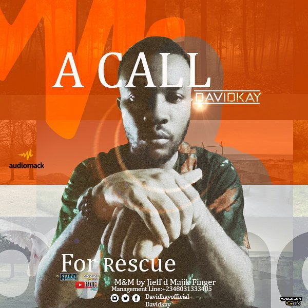 DOWNLOAD Music: David Kay – A Call For Rescue