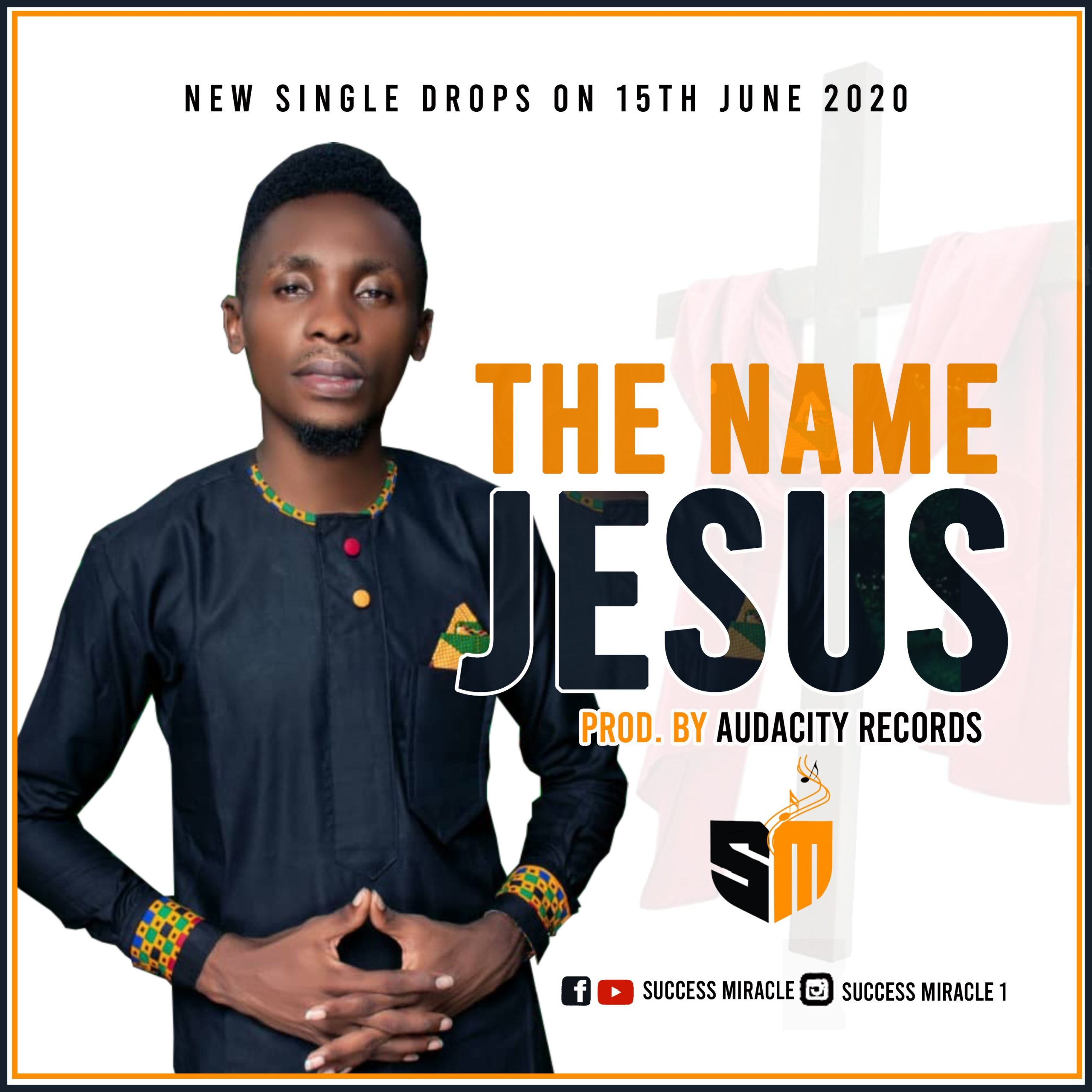 DOWNLOAD Music: Success Miracle – The Name Jesus