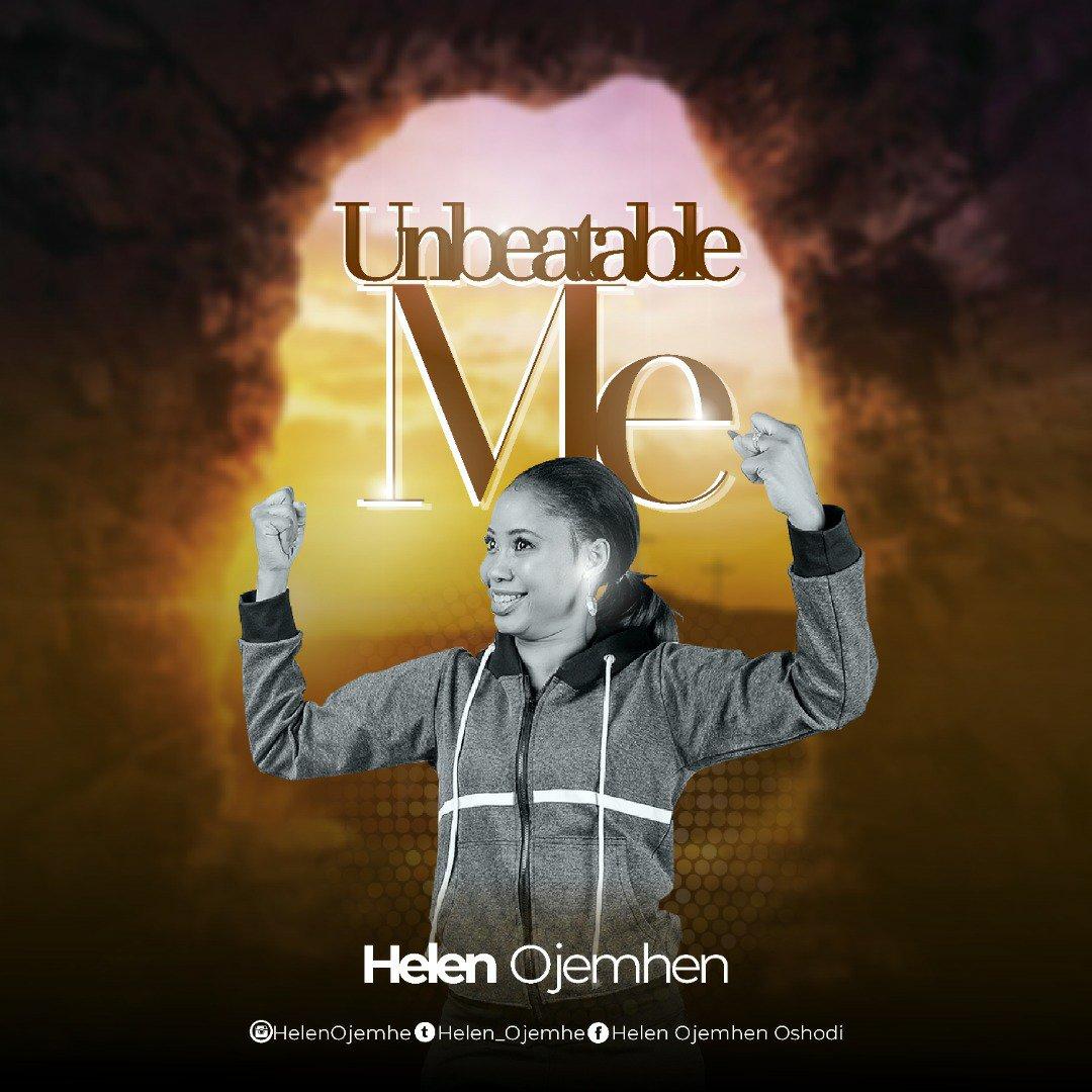 DOWNLOAD Music: Helen Ojemhen – Unbeatable Me