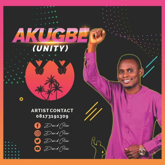 DOWNLOAD Music: David Obas – Akugbe (Unity)