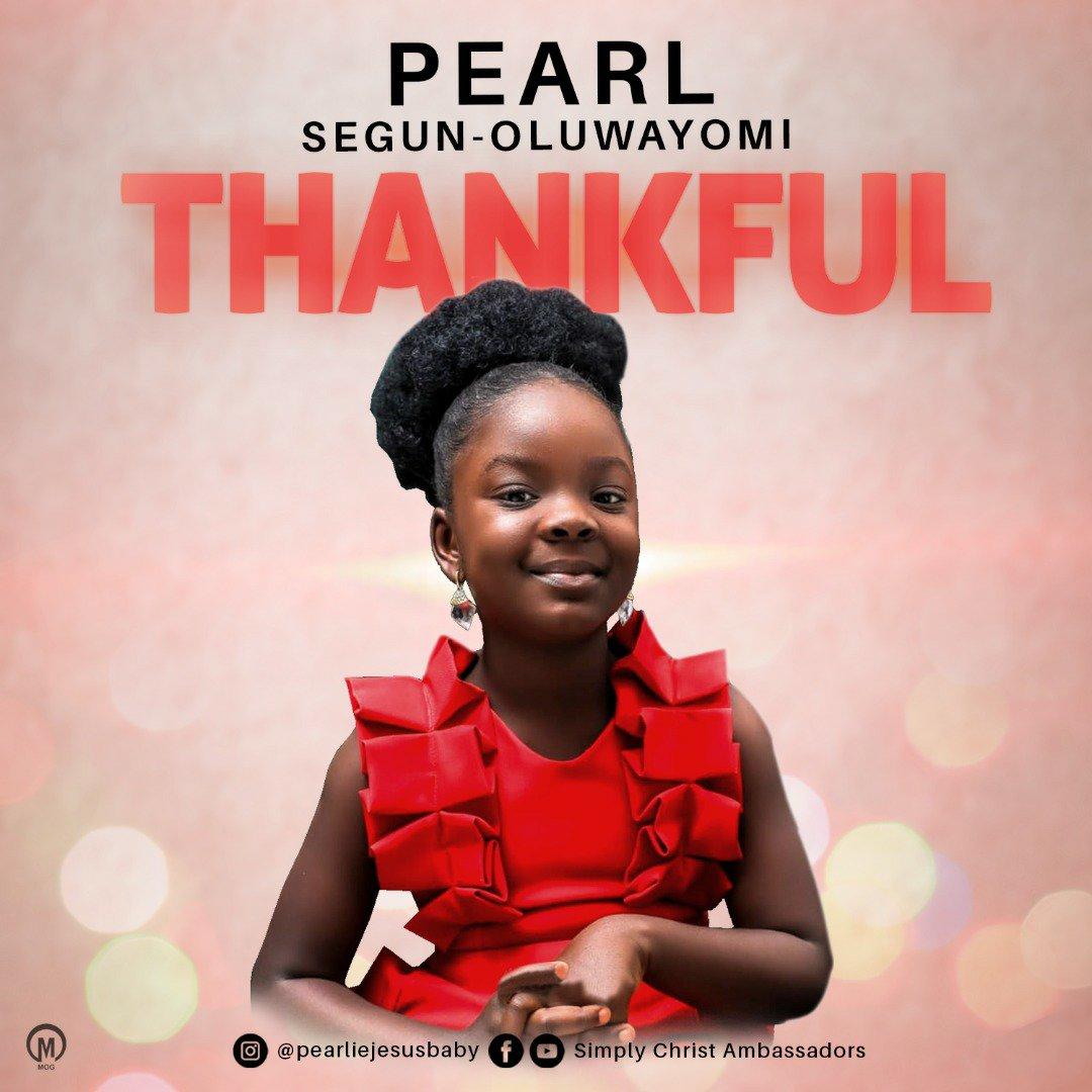 DOWNLOAD Music: Pearl Segun – Oluwayomi – Thankful