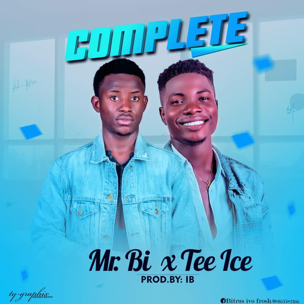 DOWNLOAD Music: Mr. BI – Complete (ft. Tee Ice)