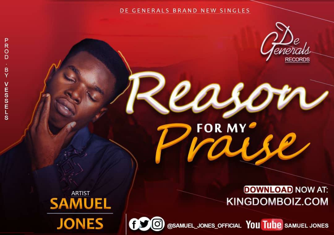 DOWNLOAD Music: Samuel Jones – Reason For My Praise