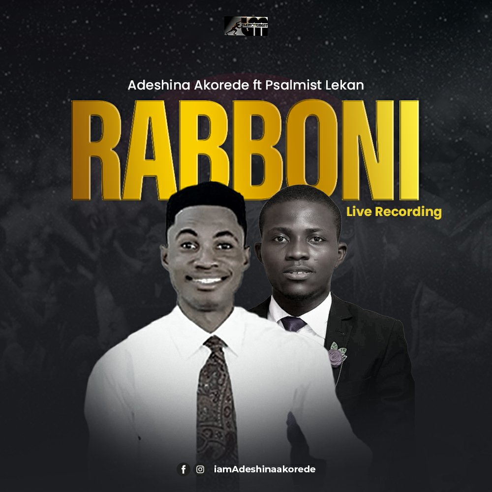 DOWNLOAD Music: Adeshina Akorede – Rabboni (Psalmist Lekan)