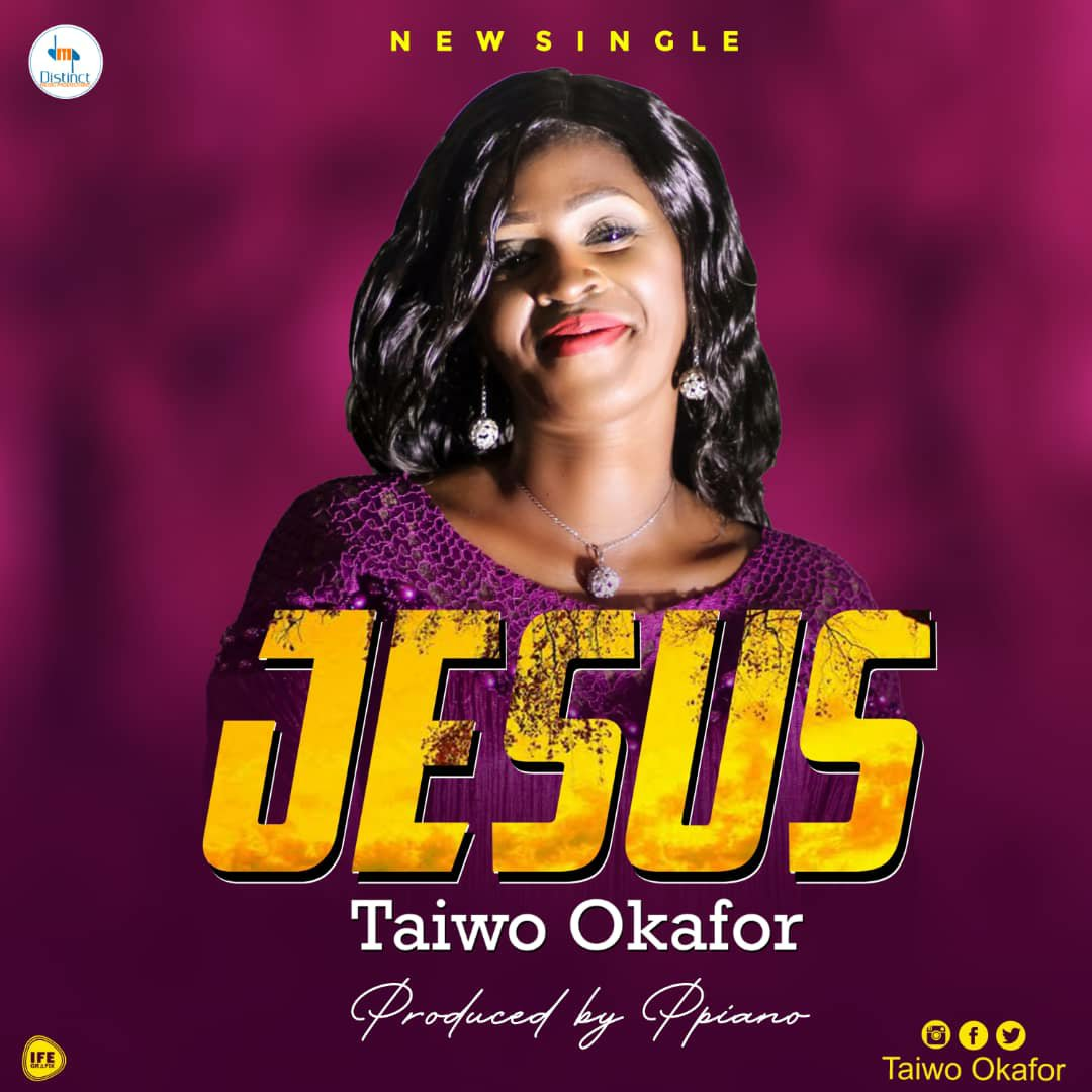 DOWNLOAD Music: Taiwo Okafor – Jesus (Prod. by Ppiano)