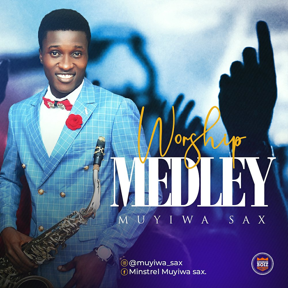 DOWNLOAD Music: Muyiwa sax – Worship Medley