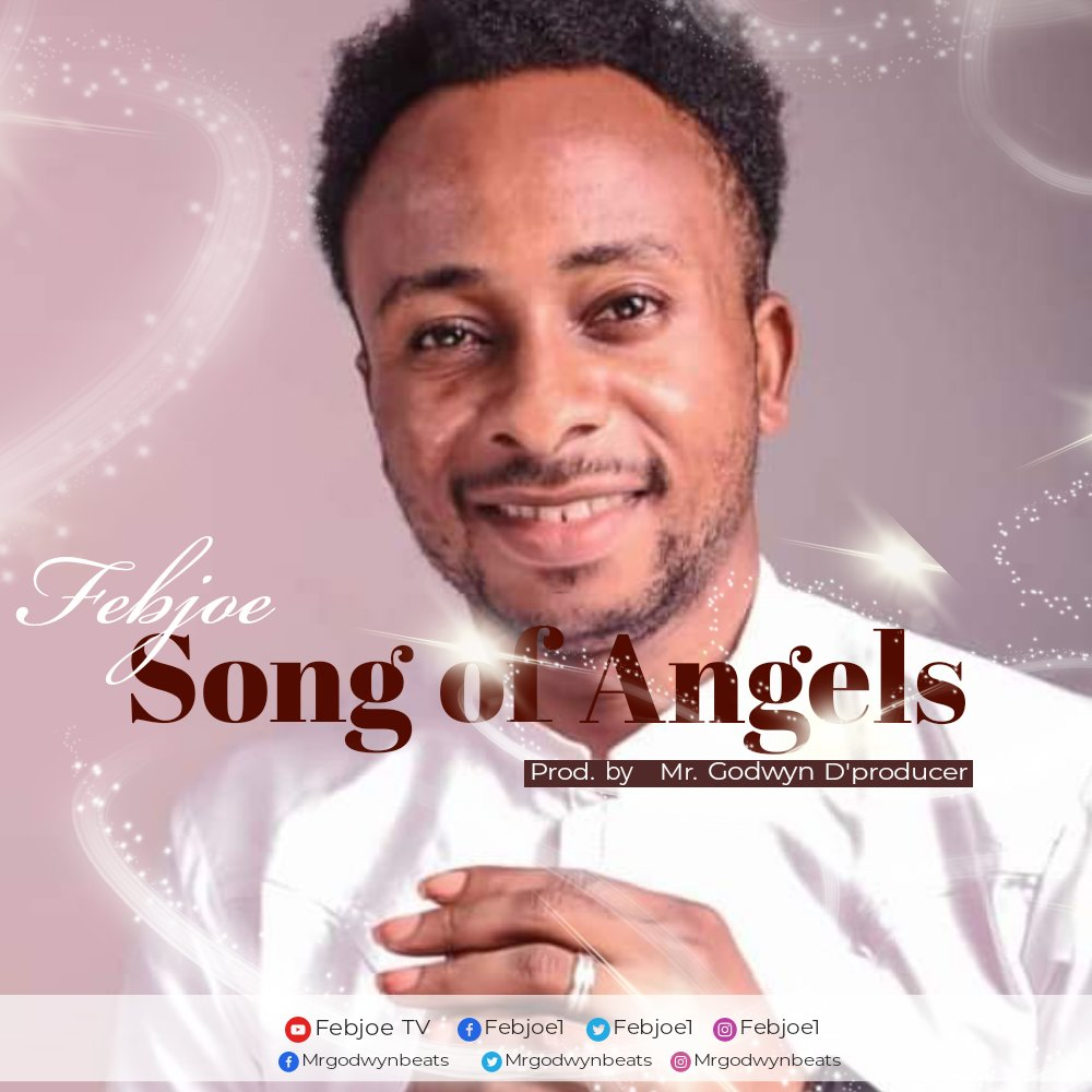 DOWNLOAD Music: Febjoe – Songs Of The Angels