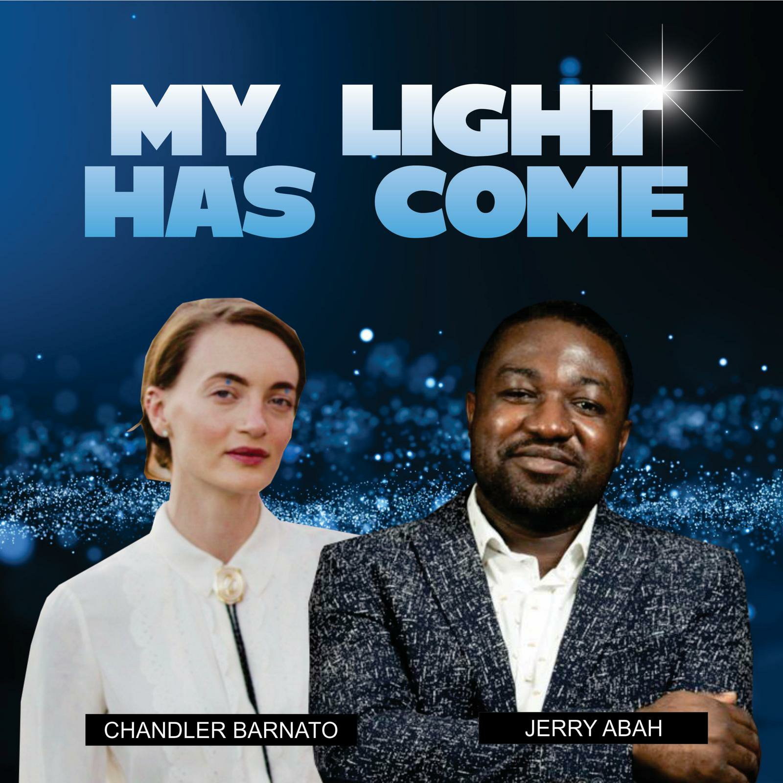 DOWNLOAD Music: Jerry Abah – My Light Has Come (ft. Chandler Barnato)