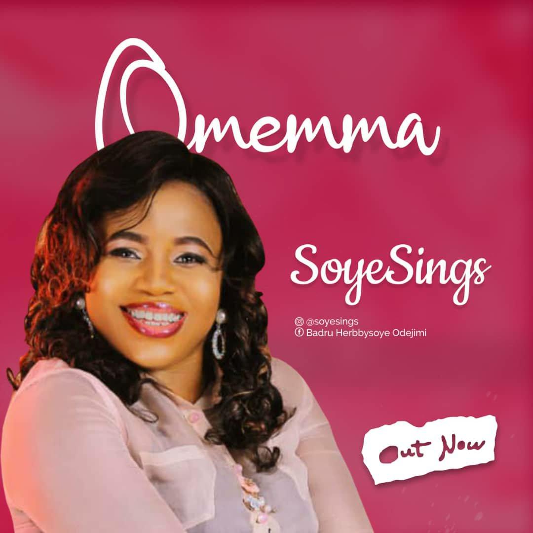 DOWNLOAD Music: SoyeSings – Omemma