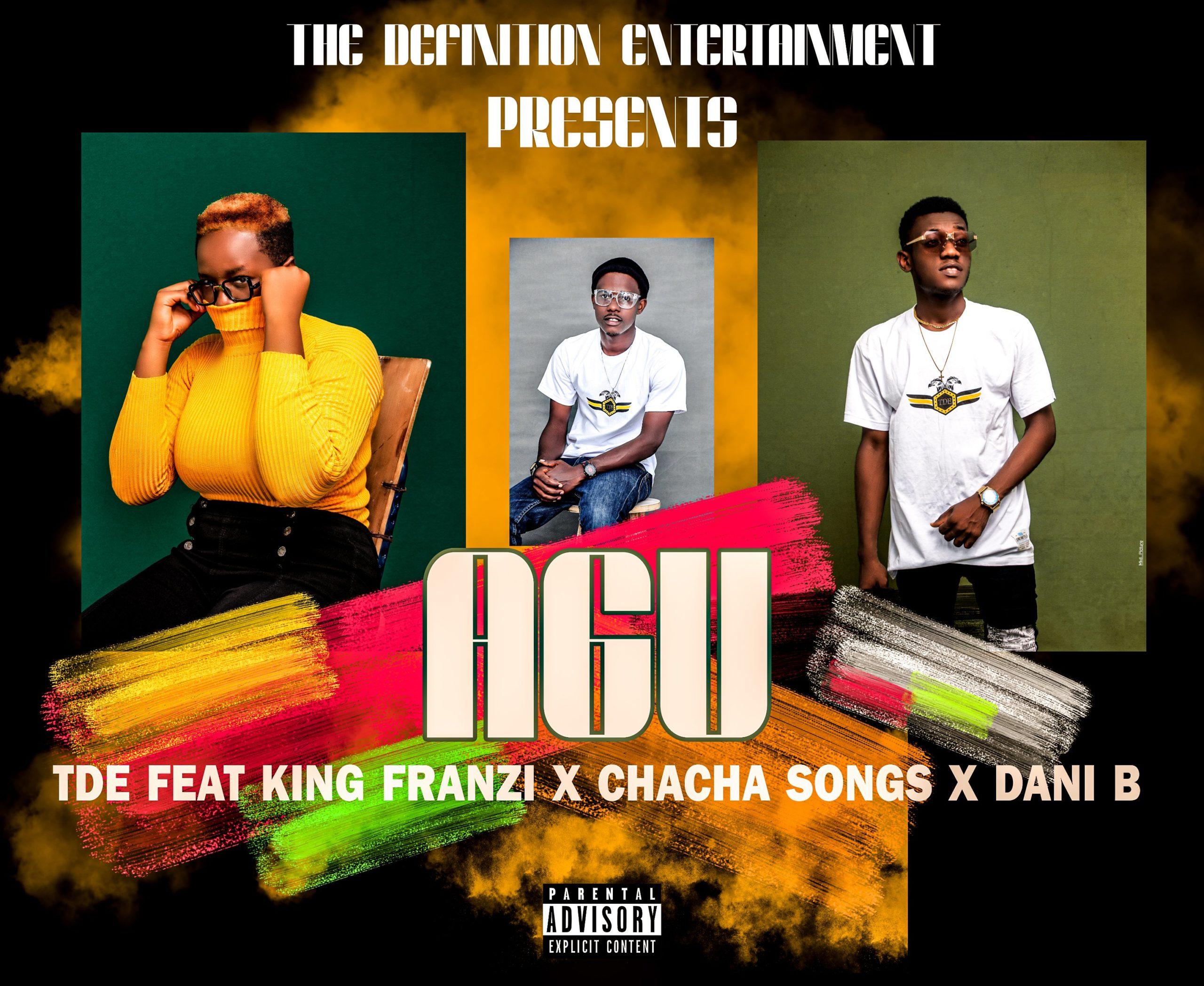 DOWNLOAD Music: TDE – AGU (ft. King Franzi x Chacha Songs x Dani B)