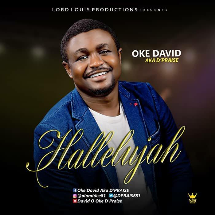 DOWNLOAD Music: D'Praise – Hallelujah