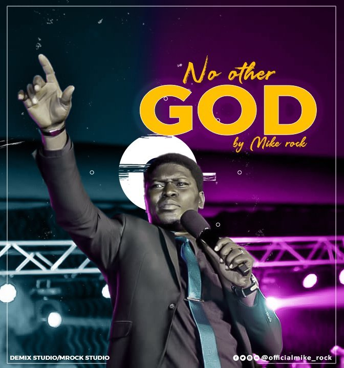 DOWNLOAD Music: Mike Rock – No Other God