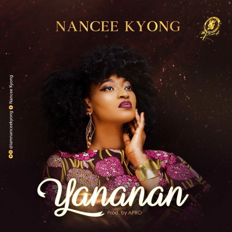 DOWNLOAD Music: Nancee Kyong – Yananan