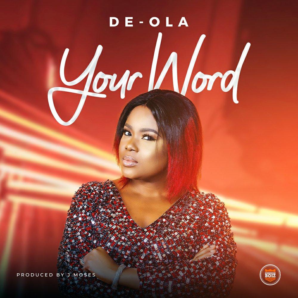 DOWNLOAD Music: De-Ola – Your Word