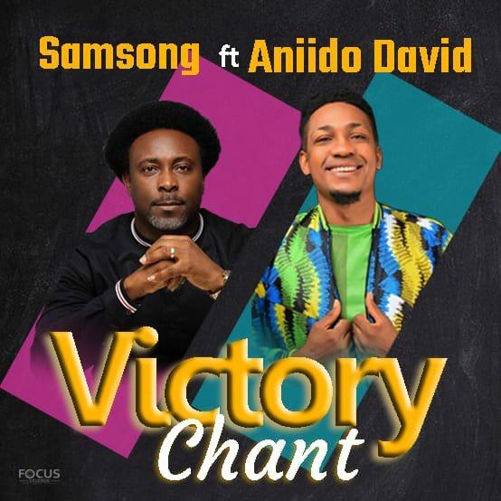 DOWNLOAD Music: Samsong – Victory Chant (Aniido David)