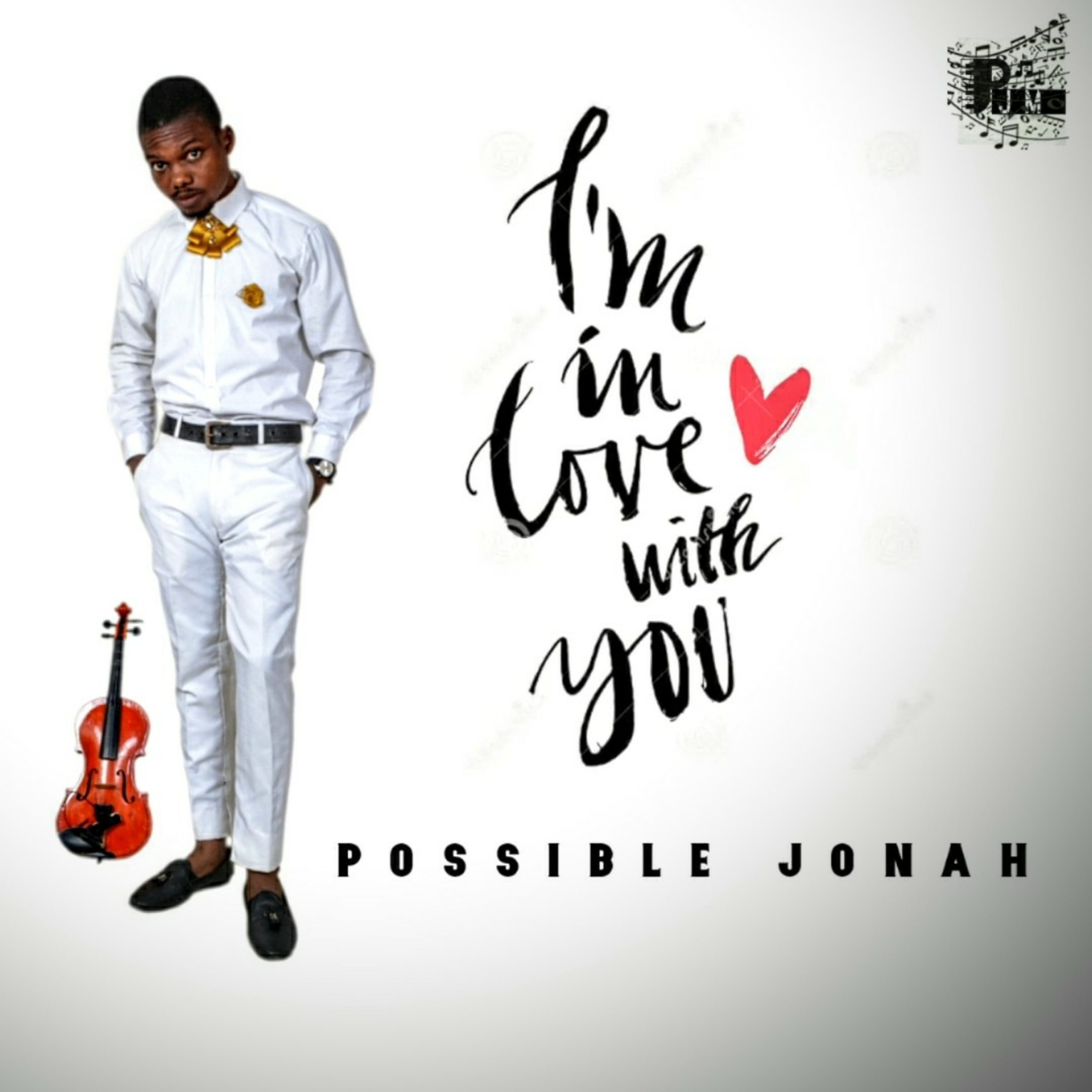 DOWNLOAD Music: Possible Jonah – I'm In Love With You.