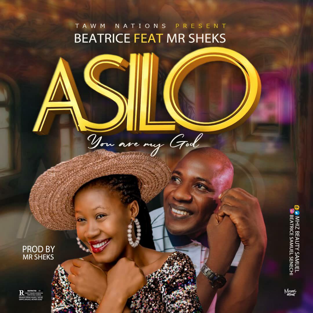 DOWNLOAD Music: Beatrice feat. Mr. SHEKS – Asilo (You Are My God)