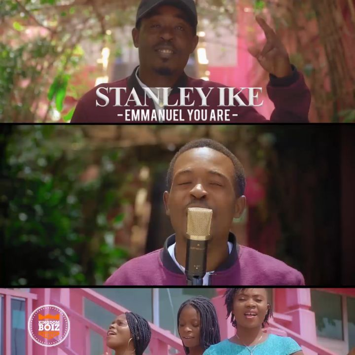 MUSIC Video: Stanley Ike – Emmanuel You Are