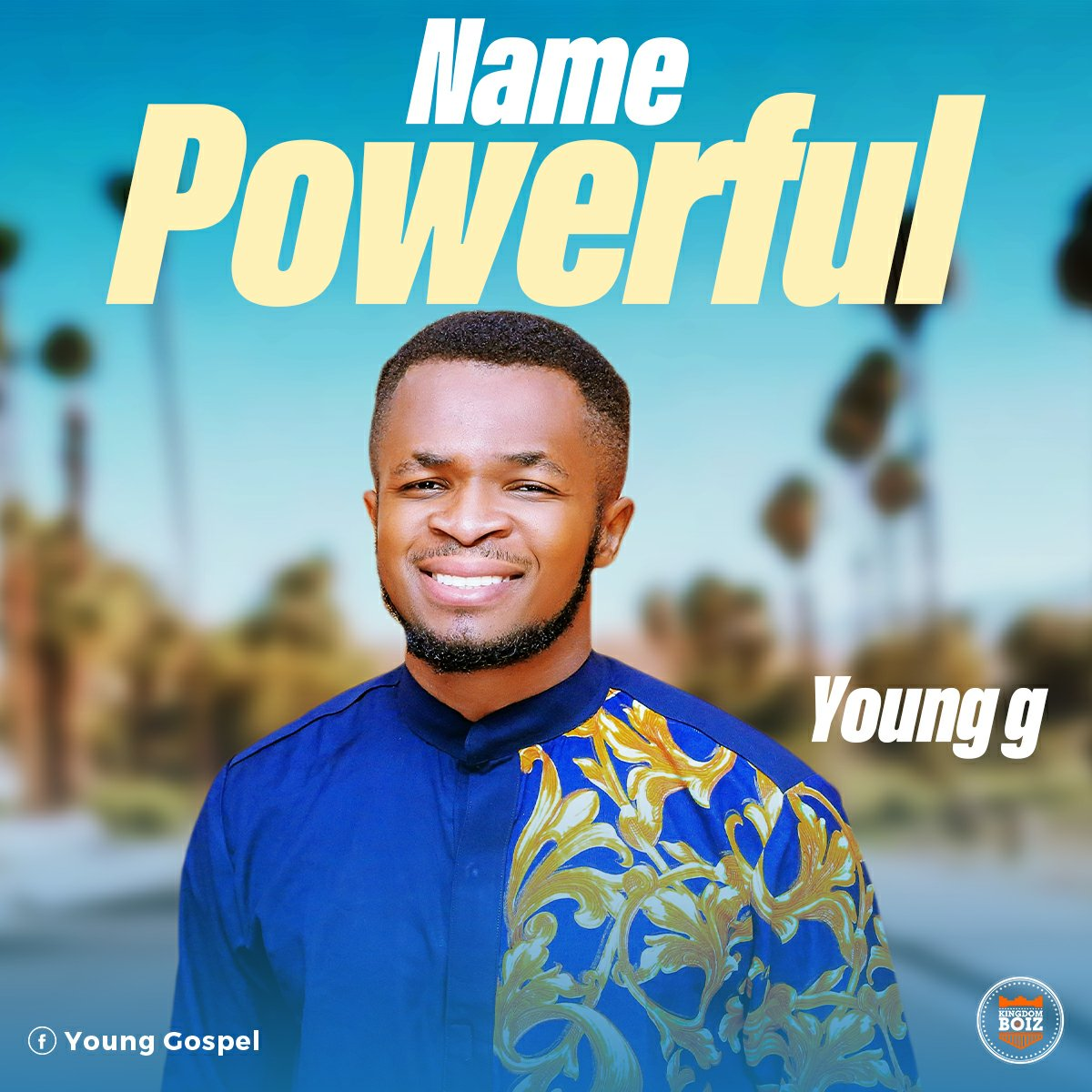 DOWNLOAD Music: Young G – Name Powerful