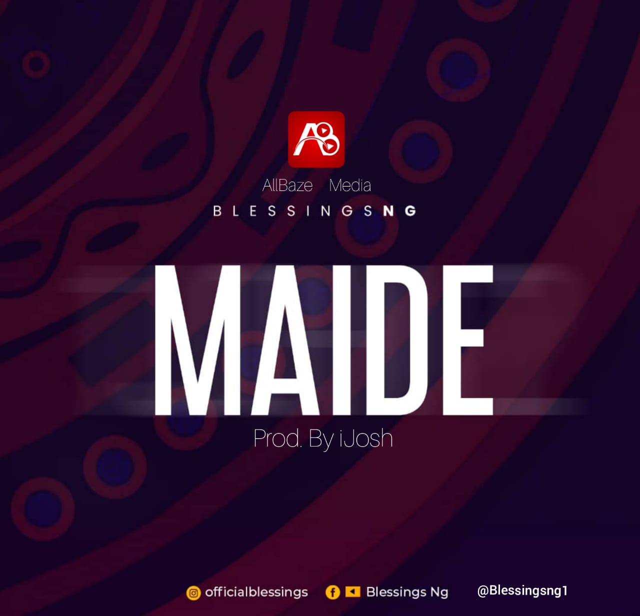 DOWNLOAD Music: Blessings Ng – Maide