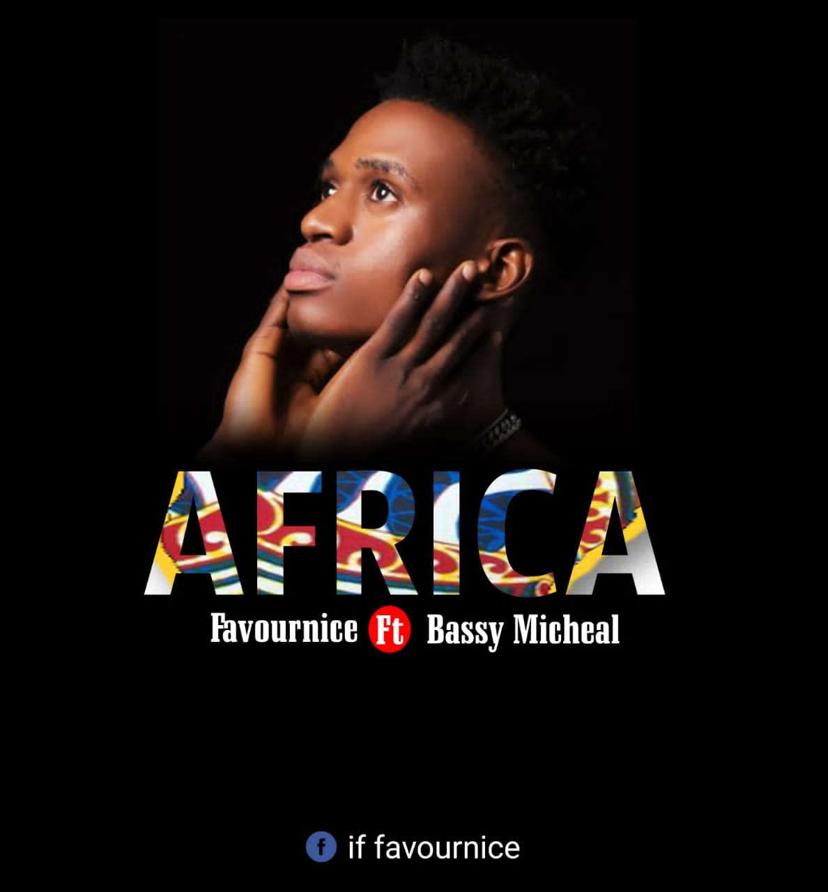 DOWNLOAD Music: Favournice – Africa (Bassey Michael)