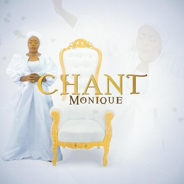 DOWNLOAD Music + Video: MoniQue – Chant