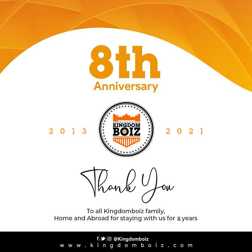 Congratulations!!! Happy 8th Year Anniversary To Kingdomboiz – (Drop Your Wishes)