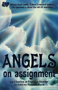 Angels on assignment by Charles and Frances Hunter