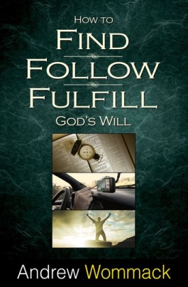 How to find follow fulfill Gods will