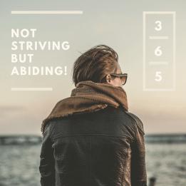 not-striving-but-abiding