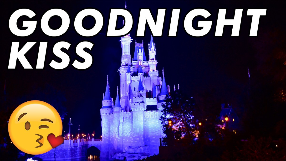 Magic Kingdom Goodnight Kiss